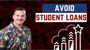 Avoid Student Loans