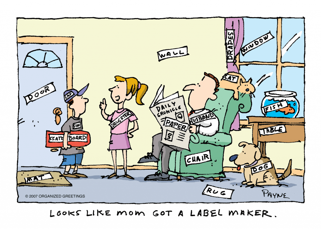 Label everything!