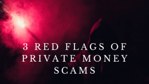 Private Money Scam