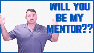 will you be my mentor?