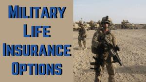 Military Life Insurance Options