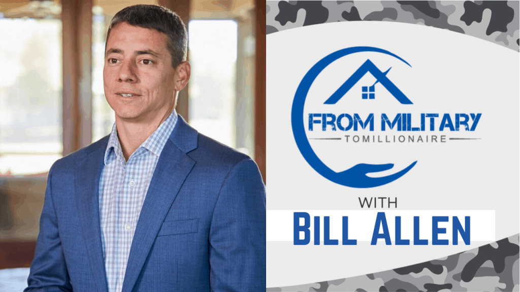 Bill Allen on The Military Millionaire Podcast