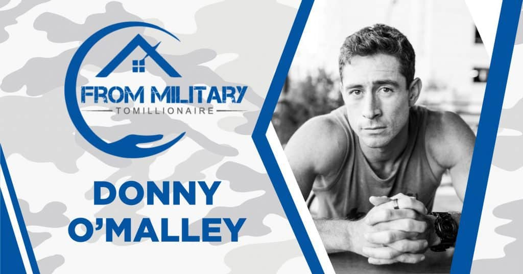 Donny O'Malley on The Military Millionaire Podcast