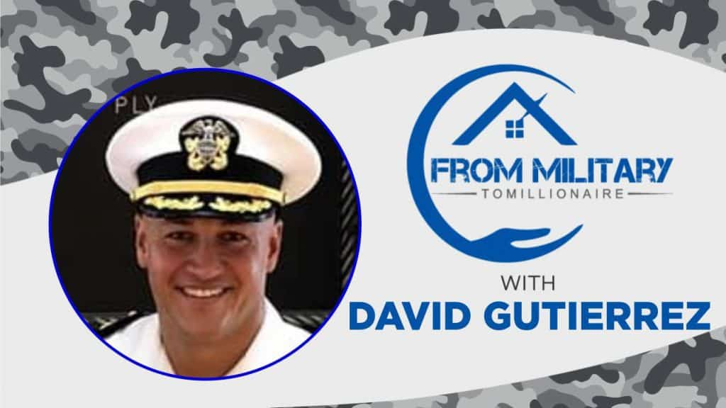 David Gutierrez on The Military Millionaire Podcast