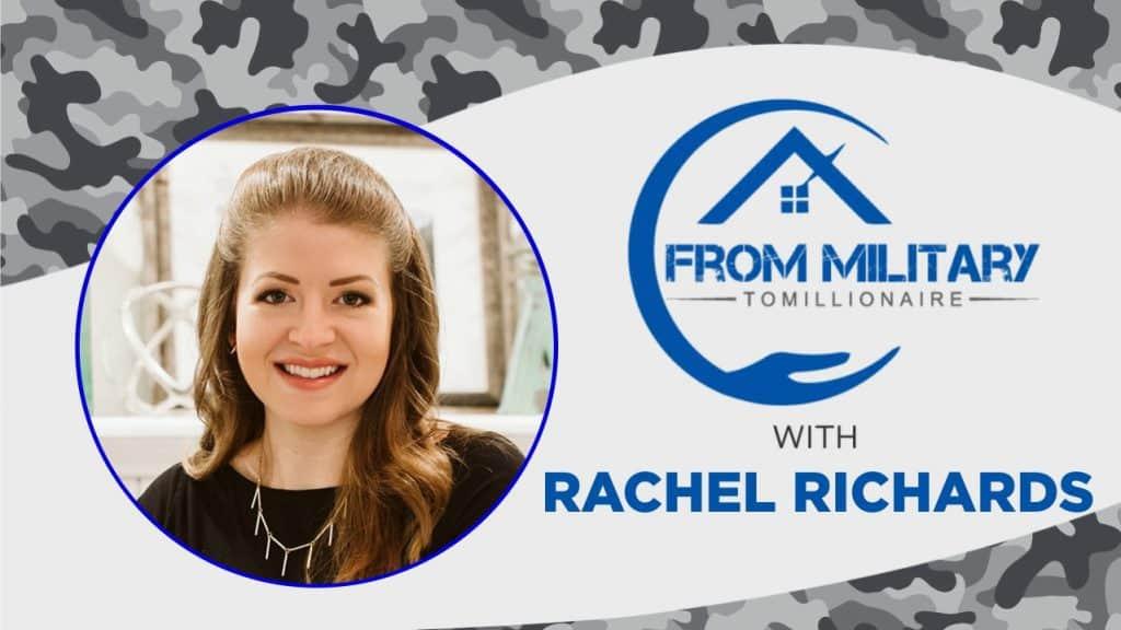 Rachel Richards on the Military Millionaire Podcast