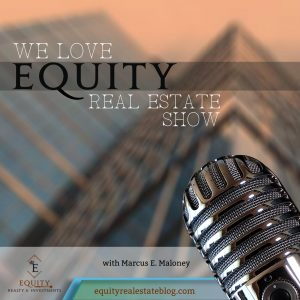 We Love Equity Real Estate show - David Pere