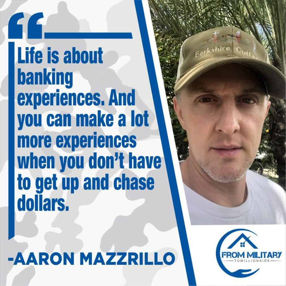 Aaron Mazzrillo quote about banking experiences