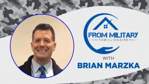 Brian Marzka on The Military Millionaire Podcast