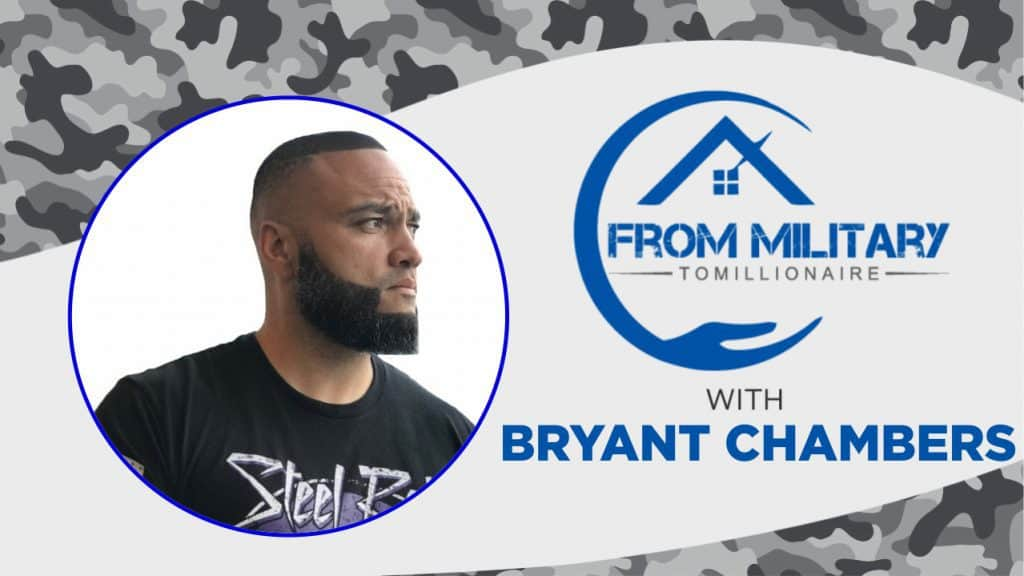 Bryant Chambers on The Military Millionaire Podcast