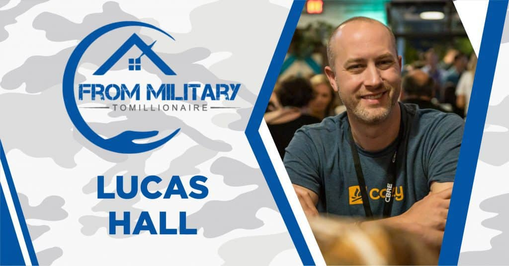 Lucas Hall on The Military Millionaire Podcast