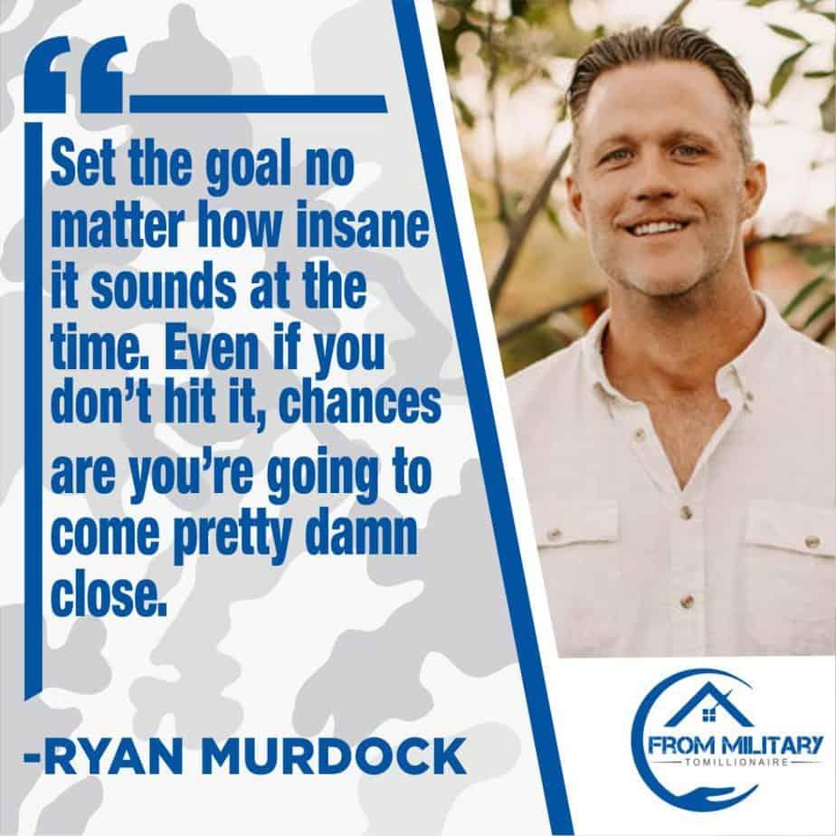 Ryan Murdock quote on goal setting