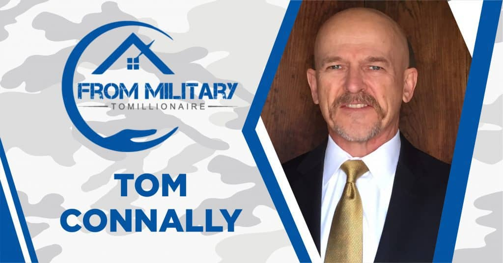 Tom Connally on The Military Millionaire Podcast