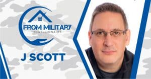 J Scott on The Military Millionaire Podcast