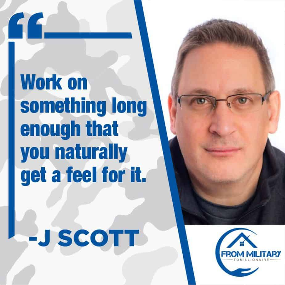 J Scott quote about working on hobbies