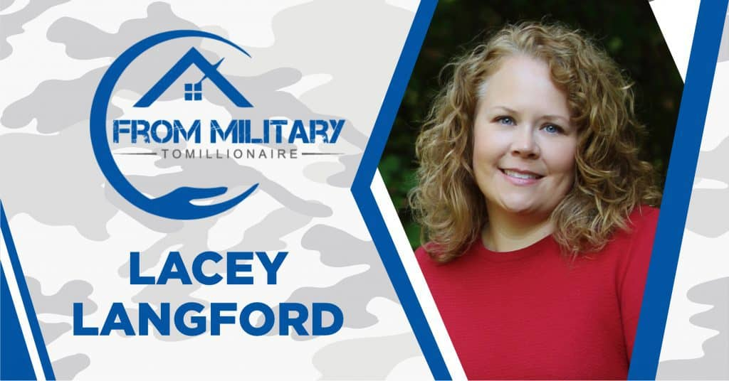 Lacey Langford on The Military Millionaire Podcast