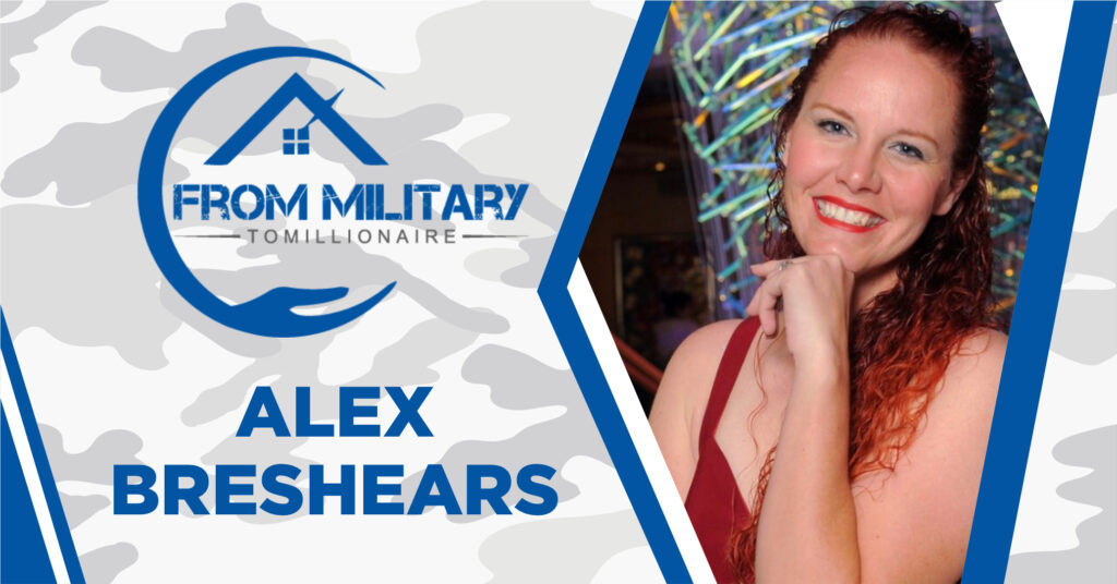 Alex Breshears on The Military Millionaire Podcast