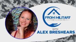 Alex Breshears on The Military Millionaire Podcast
