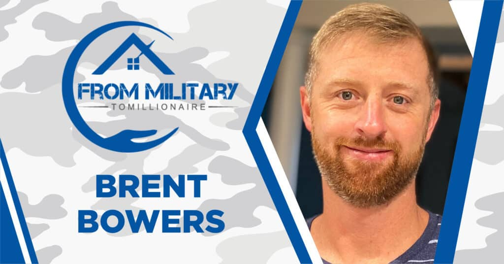 Brent Bowers on The Military Millionaire Podcast