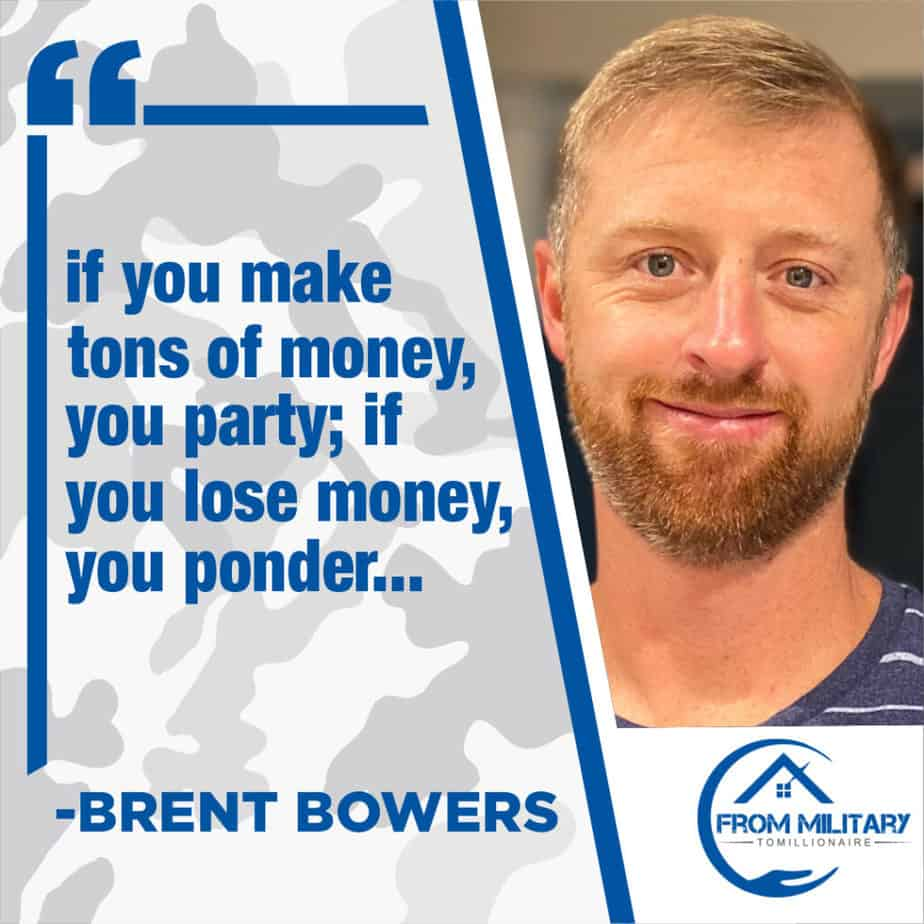 Brent Bowers quote about losing money