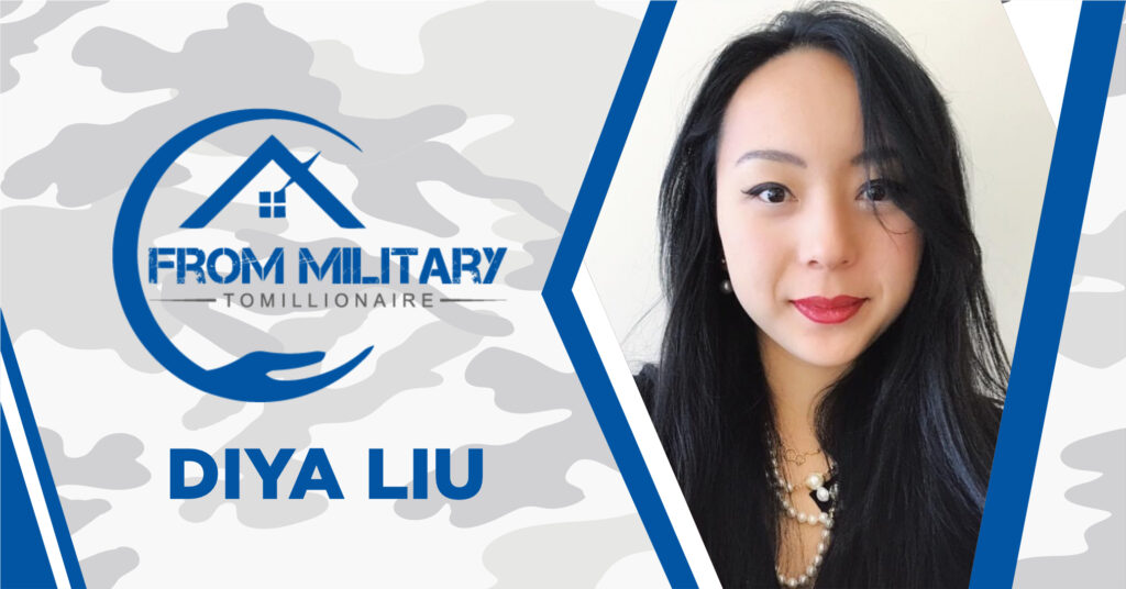 Diya Liu on The Military Millionaire Podcast