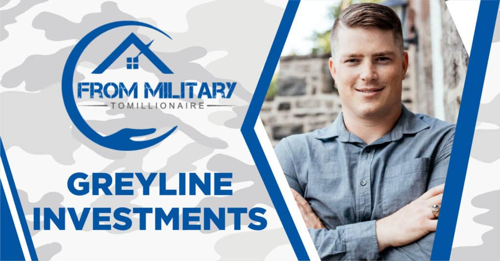 Greyline Investments on The Military Millionaire Podcast