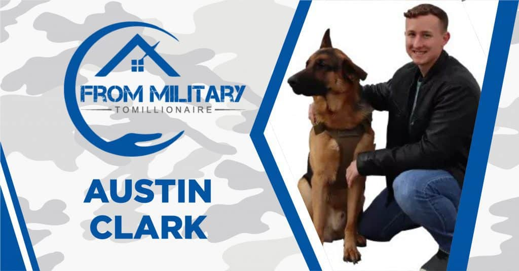 Austin Clark on The Military Millionaire Podcast