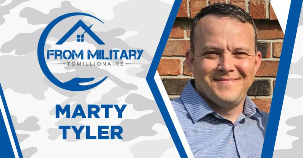 Marty Tyler on The Military Millionaire Podcast