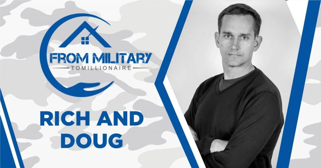 Rich and Doug on The Military Millionaire Podcast