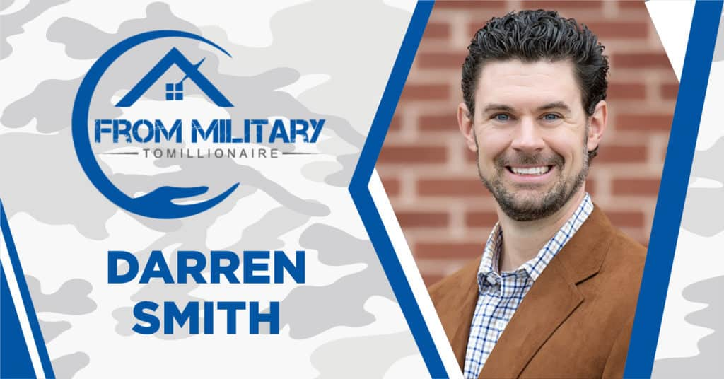 Darren Smith on The Military Millionaire Podcast