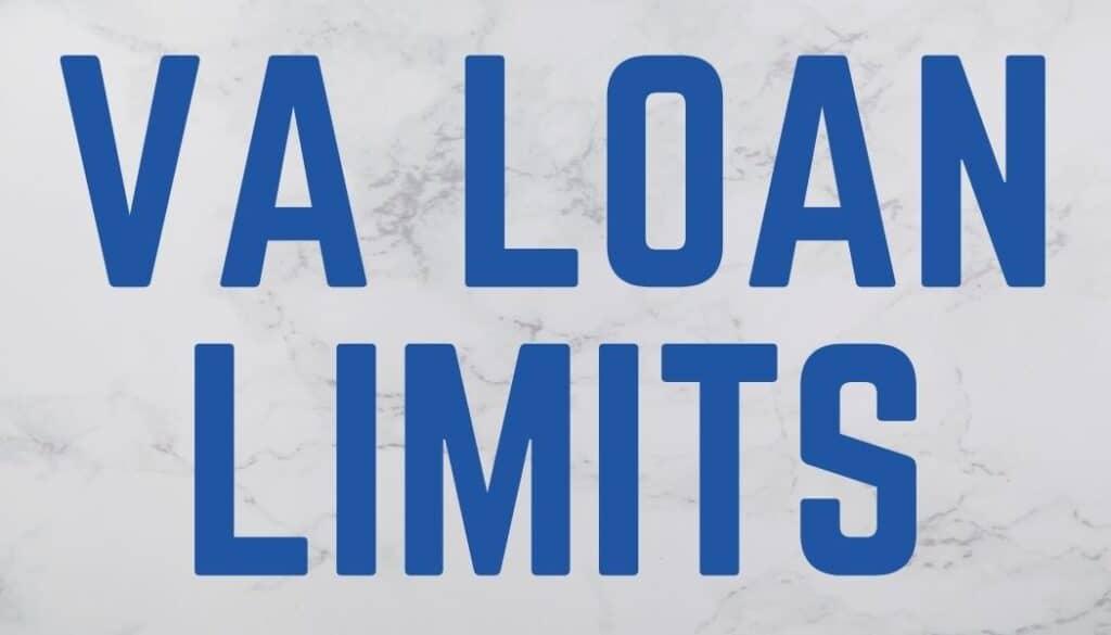 VA Loan Limits By County
