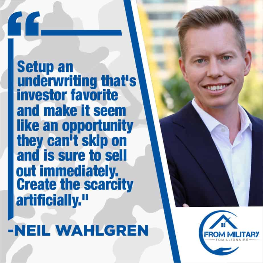 Neil Wahlgren quote about underwriting good deals