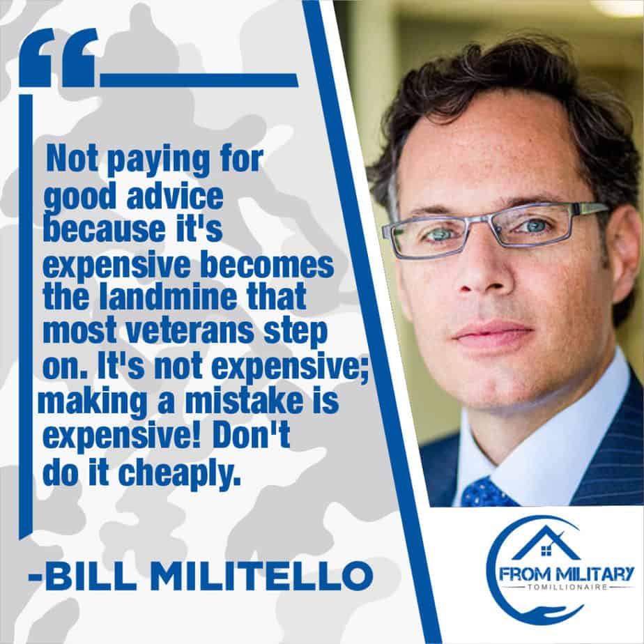 Bill Militello quote about paying for good advice!