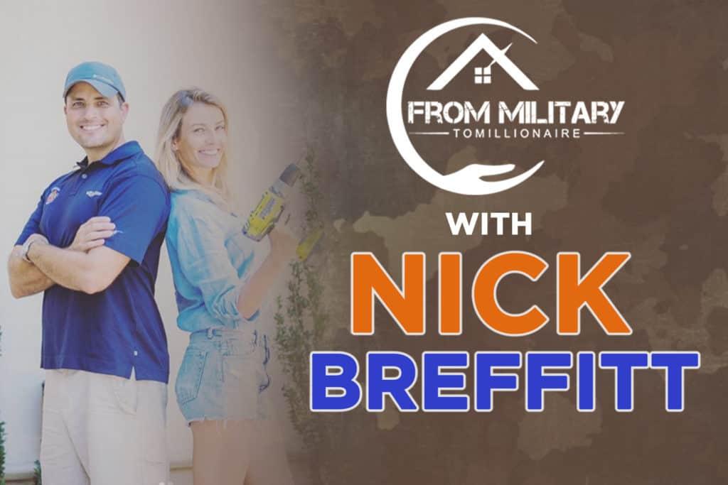 Nick Breffitt on The Military Millionaire Podcast