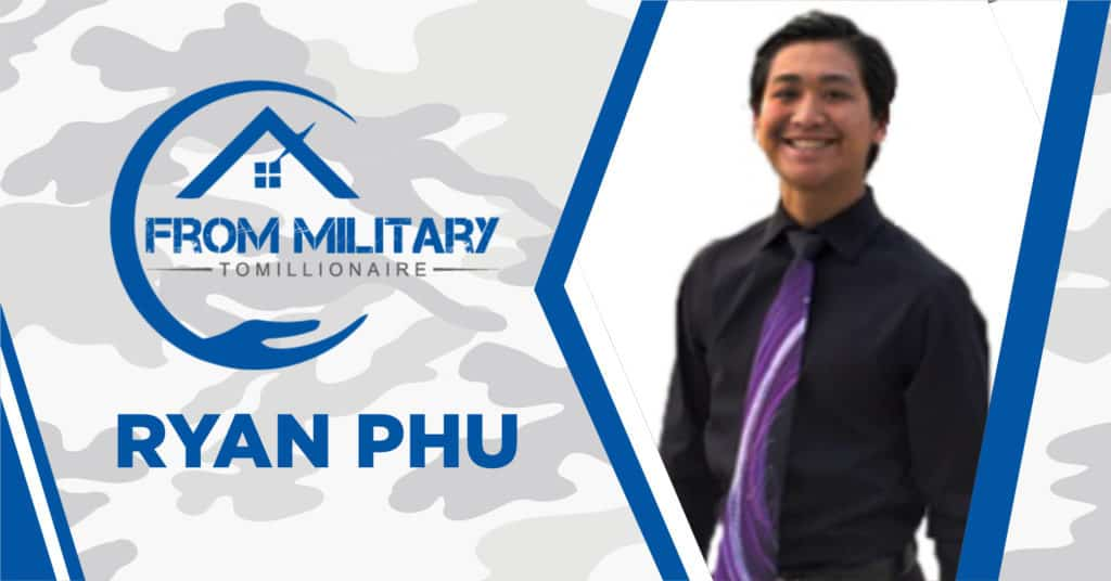 Ryan Phu and The Military Millionaire Podcast
