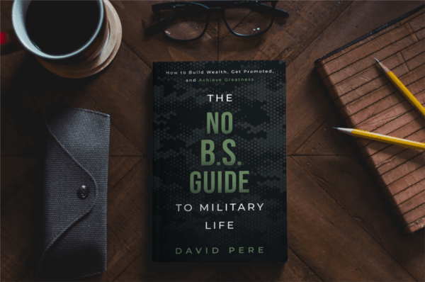 The No B.S. Guide to Military Life