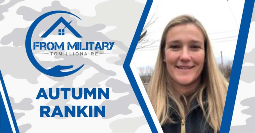 Autumn Rankin on The Military Millionaire Podcast