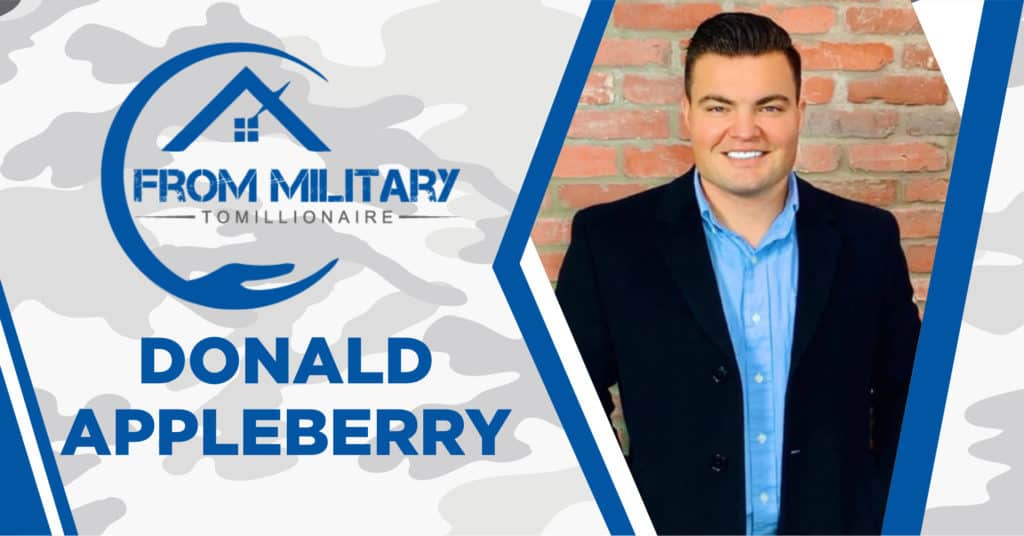 Donald Appleberry on The Military Millionaire Podcast!