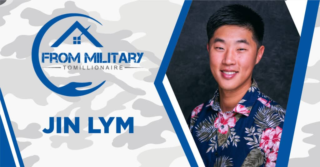 Jin Lym on The Military Millionaire Podcast