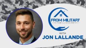 Jon Lallande on The Military Millionaire Podcast