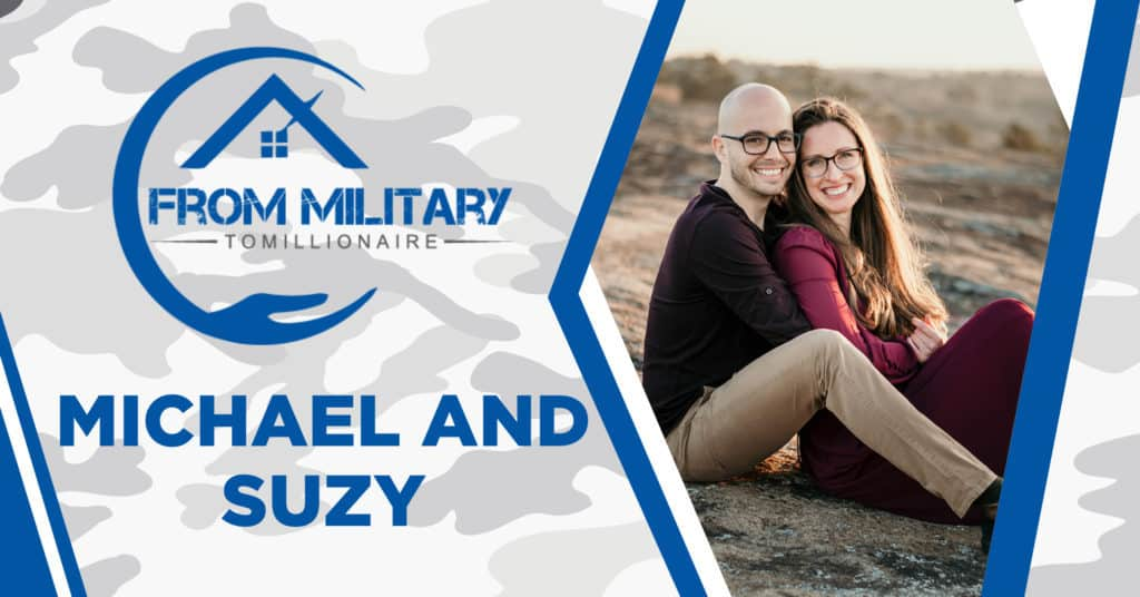 Michael and Suzy on The Military Millionaire Podcast